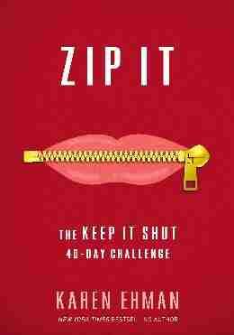 Zip It – The Keep It Shut 40-Day Challenge (NETT)