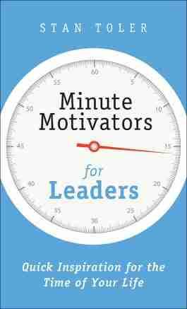 Minute Motivators for Leaders