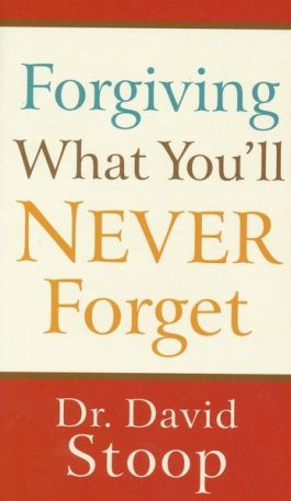 Forgiving What You'll Never Forget