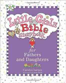 Little Girls Bible Storybook: Dad & Daughter