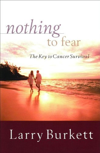 Nothing To Fear: The Key To Cancer Survival