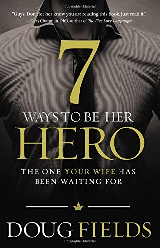 7 Ways to Be Her Hero (NETT)