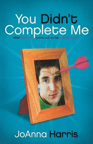 You Didn't Complete Me
