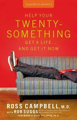 Help Your 20-Something Get a Life…And Get It Now (NETT)