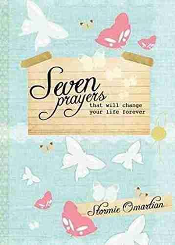 Seven Prayers That Will Change Your Life Forever (NETT)
