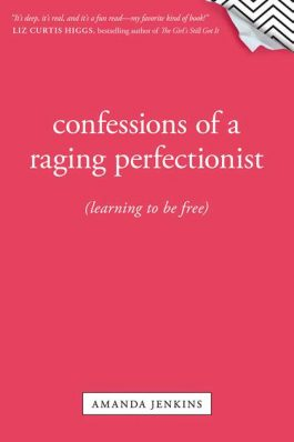 Confessions Of A Raging Perfectionist (NETT)