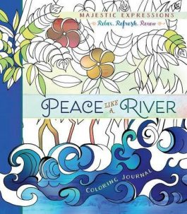 Peace Like a River: Coloring Journal