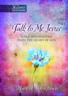 Talk to Me, Jesus – One Year Devotional