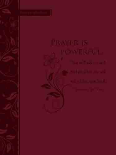 Prayer Is Powerful: Scripture Journal