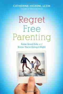 Regret Free Parenting (NETT)