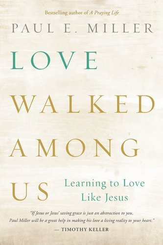 Love Walked Among Us