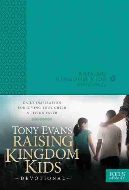 Raising Kingdom Kids – Devotional