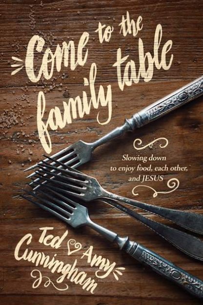 Come to the Family Table