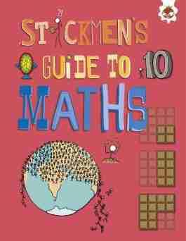 Stickmen's Guide To Maths