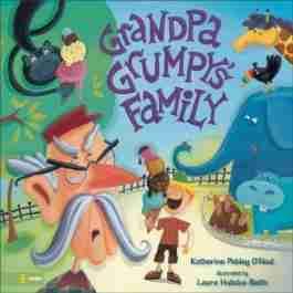 Grandpa Grumpy's Family