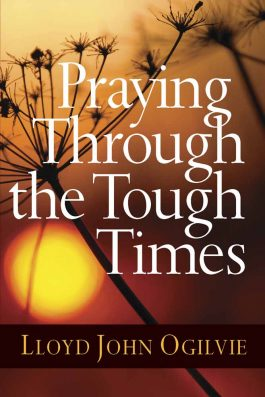 Praying Through The Tough Times