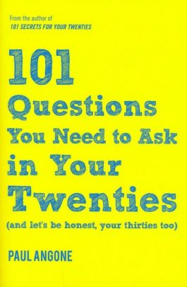 101 Questions To Ask In Your 20s (NETT)