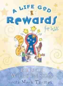 Life God Rewards For Kids, A