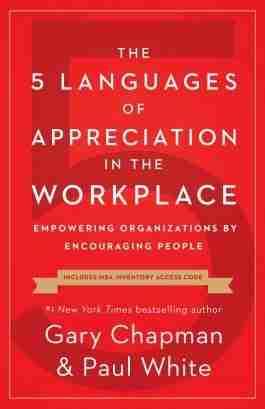 The 5 Languages Of Appreciation