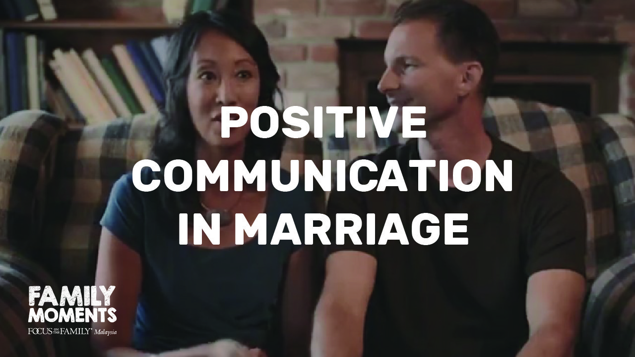 Positive Communication In Marriage