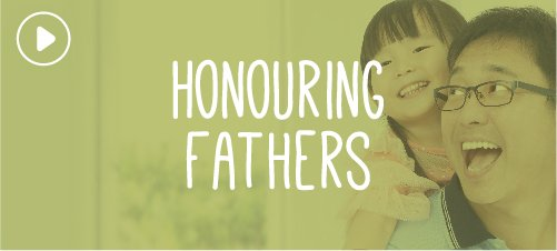 Honouring Fathers