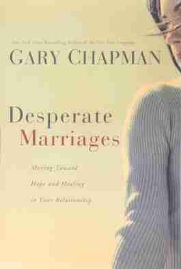 Desperate Marriages