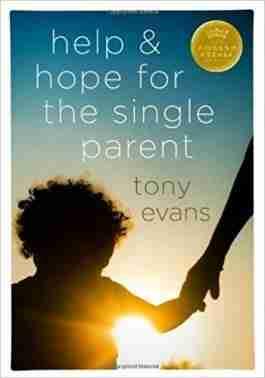 Help & Hope For The Single Parent (NETT)